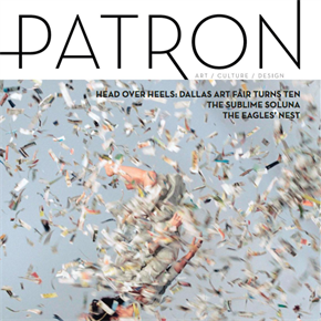 Gear Up for Dallas Arts Month with Patron's April/May Issue