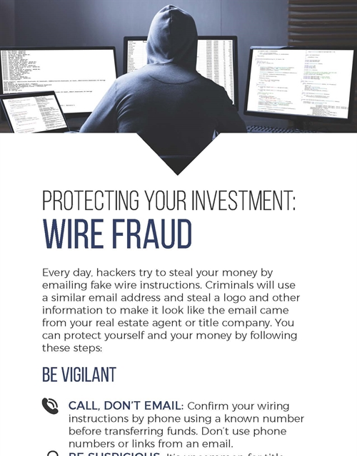 Protecting Your Investment: Wire Fraud